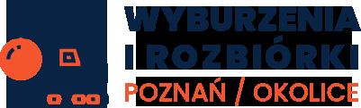 Wyburzenia i rozbiórki – Poznań i okolice